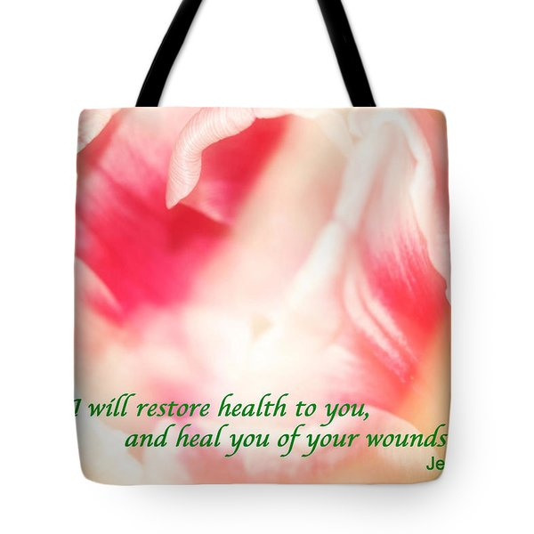 I Will Restore Health To You  Tote Bag