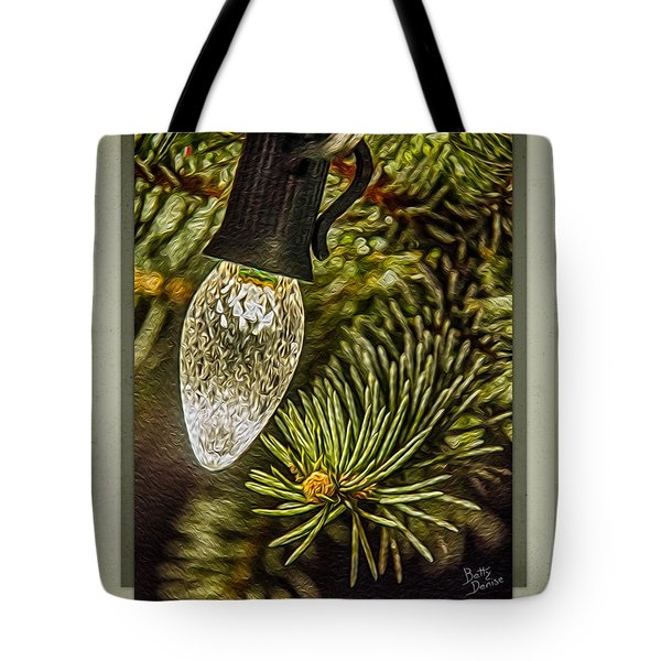 Tote Bag featuring the photograph Christmas Tree Light by Betty Denise