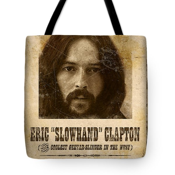 Clapton Wanted Poster Tote Bag