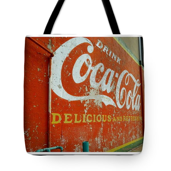 Coca-cola On The Army Store Wall Tote Bag by Kathy Barney