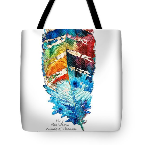 Colorful Feather Art - Cherokee Blessing - By Sharon Cummings Tote Bag