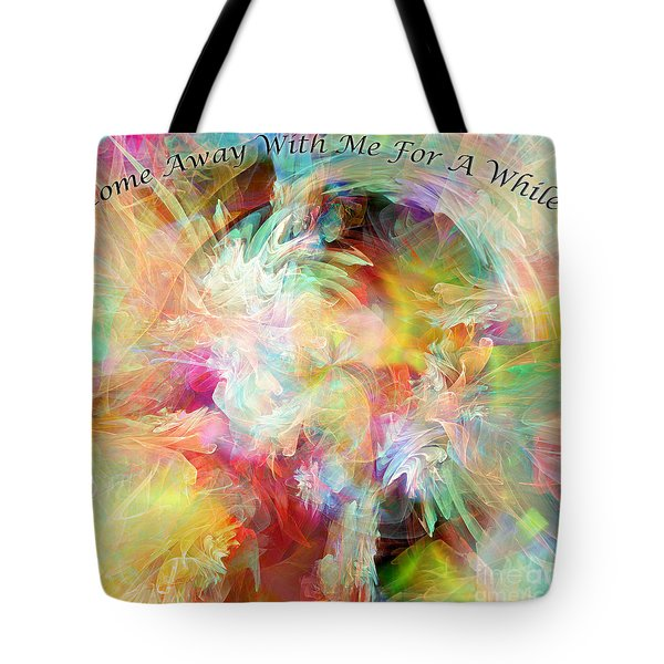 Tote Bag featuring the digital art Come Away by Margie Chapman