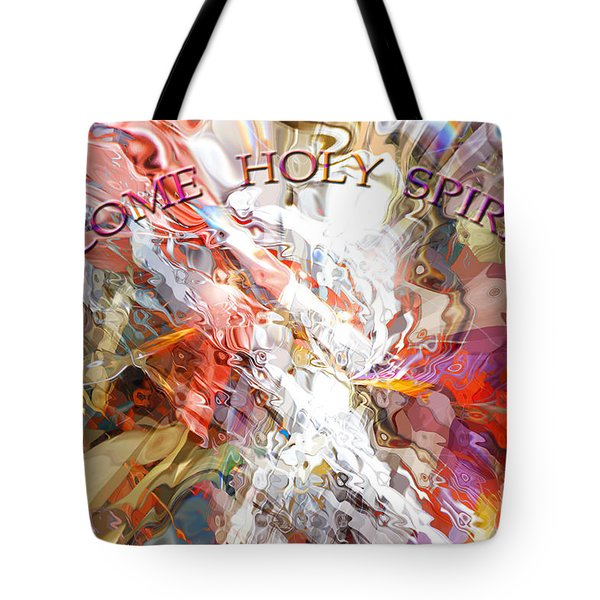 Come Holy Spirit Tote Bag