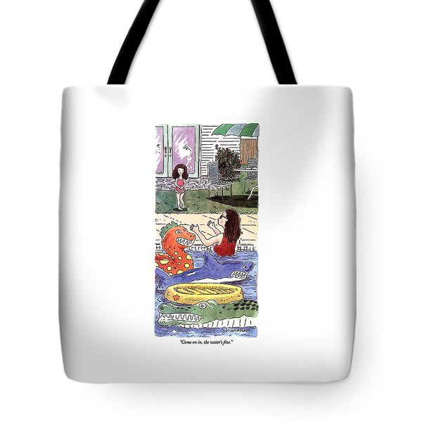 Come On In, The Water's Fine Tote Bag