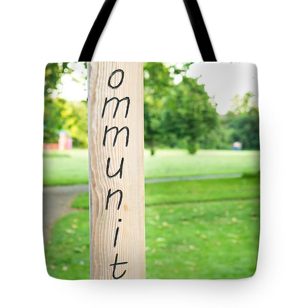 Community Sign Tote Bag by Tom Gowanlock