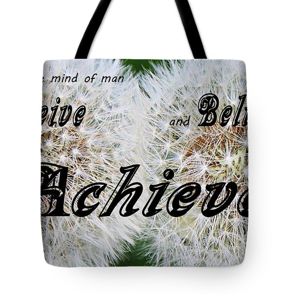 Conceive Believe Achieve Tote Bag by Barbara Griffin