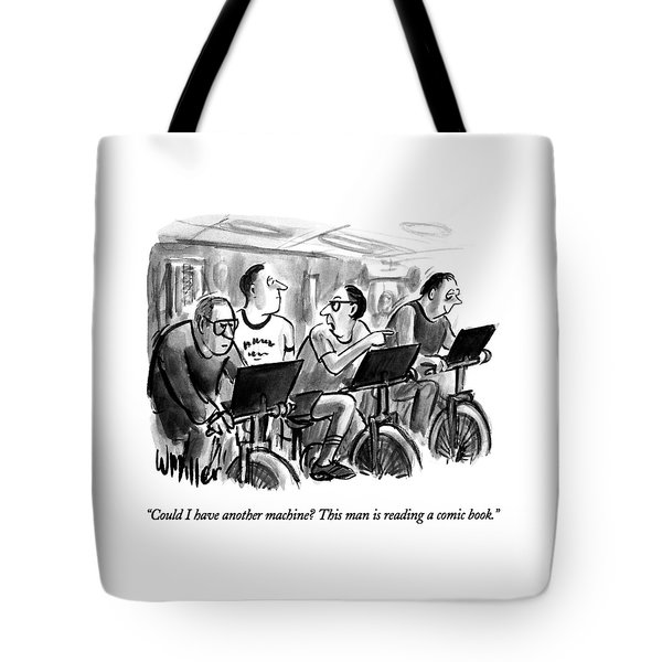 Could I Have Another Machine?  This Man Tote Bag