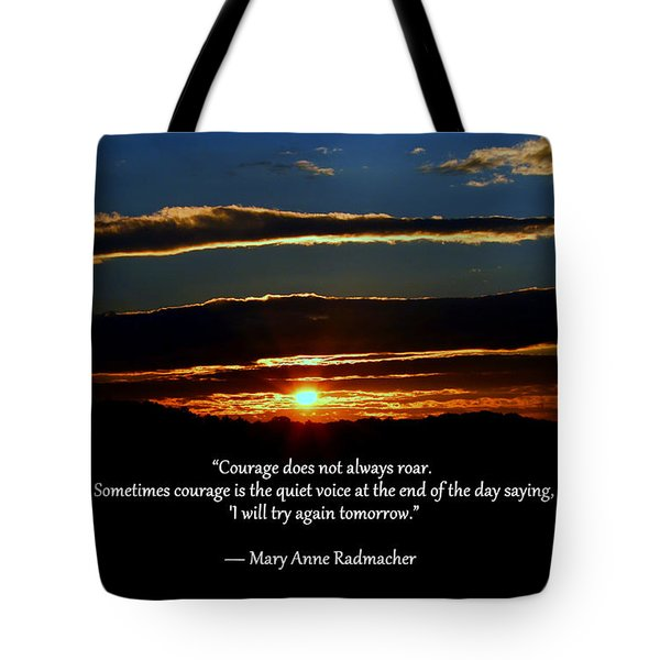 Courage Tote Bag by Cathy Shiflett