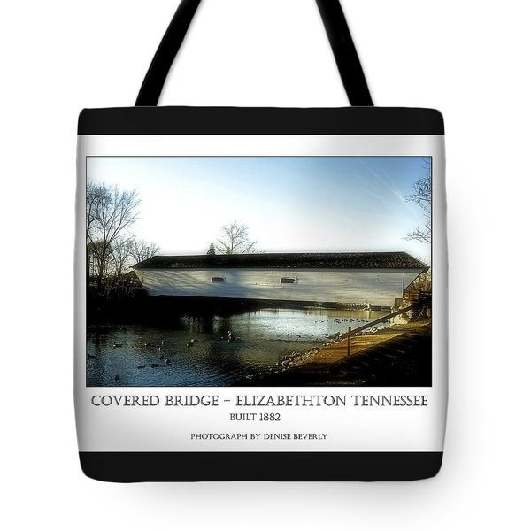 Covered Bridge - Elizabethton Tennessee Tote Bag