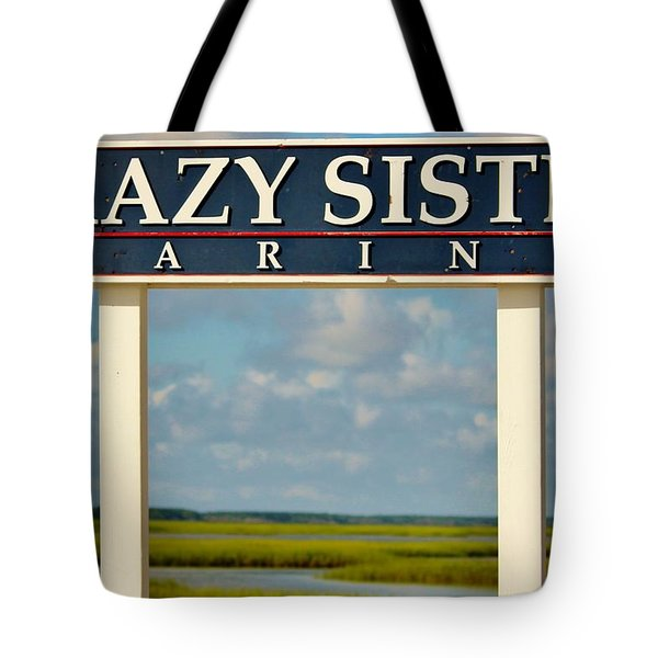 Crazy Sister Marina Tote Bag by Cynthia Guinn