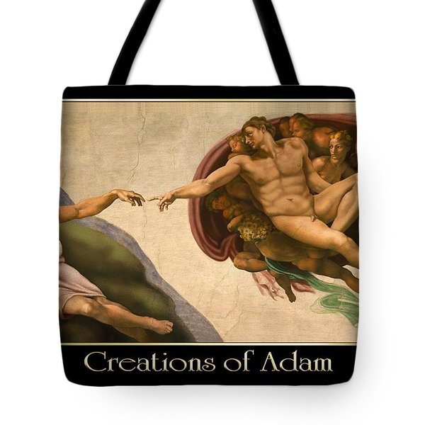 Creations Of Adam Tote Bag