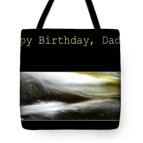 Tote Bag featuring the photograph Daddy's Birthday by Randi Grace Nilsberg