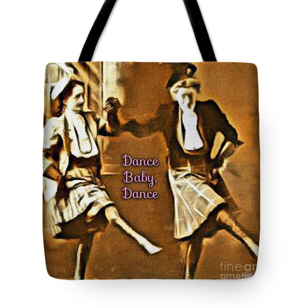 Tote Bag featuring the photograph Dance Baby Dance by Beauty For God