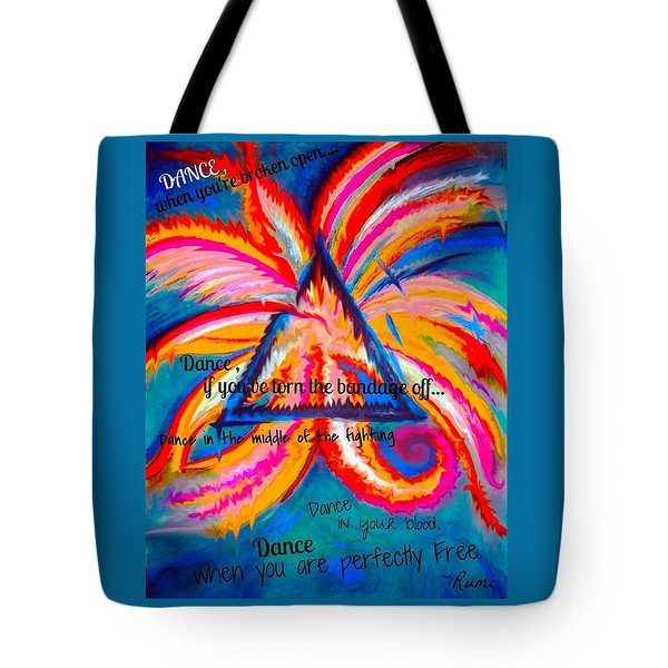 Dance When You're Broken Open Tote Bag by Catherine McCoy