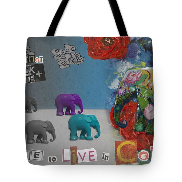 Dare To Live In Color Tote Bag by Nola Lee Kelsey