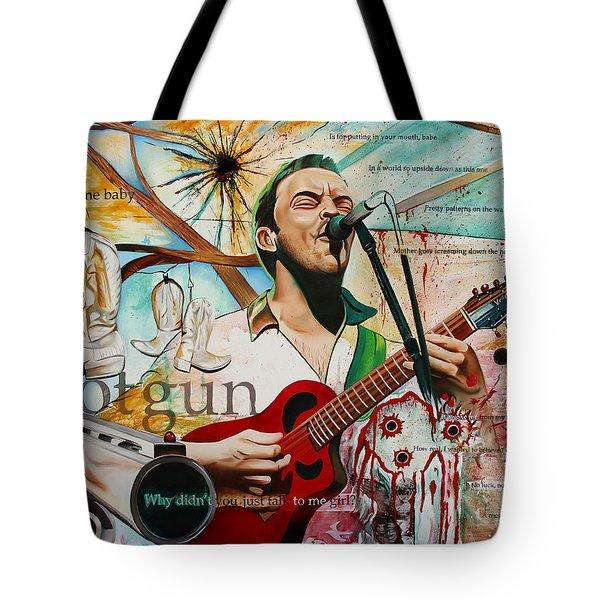 Dave Matthews Shotgun Tote Bag by Joshua Morton