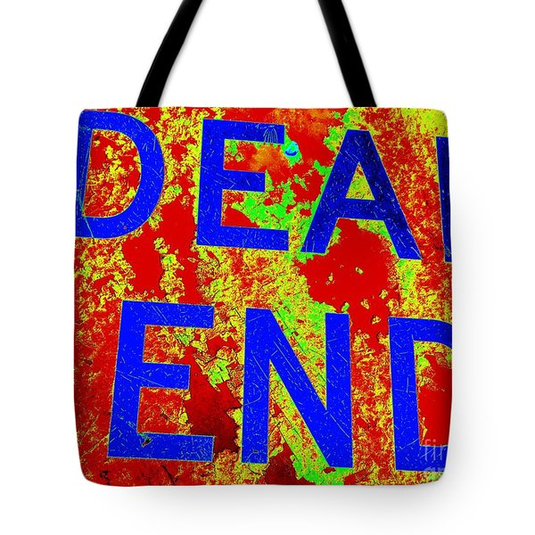 Dead End Tote Bag by Ed Weidman