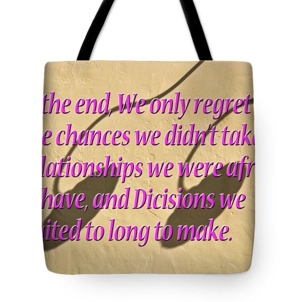 Decisions Tote Bag