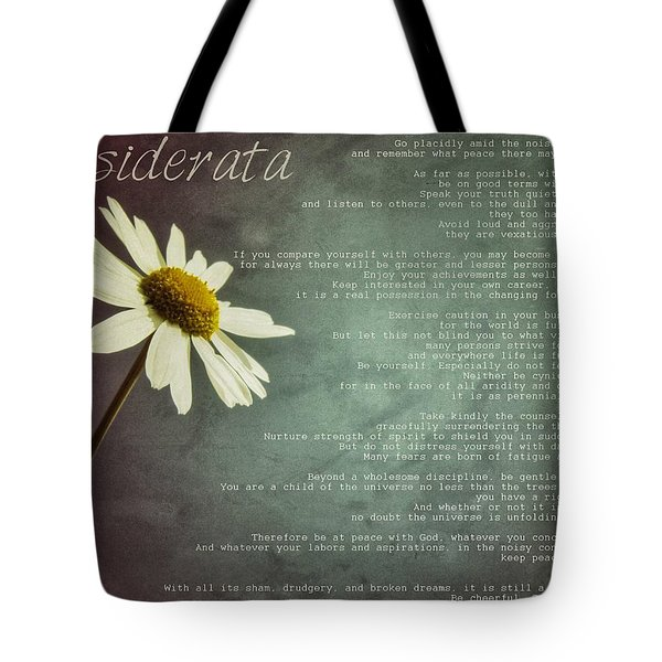 Desiderata With Daisy Tote Bag