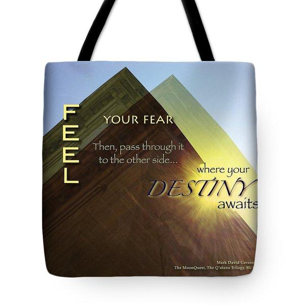 Your Destiny Waits Tote Bag