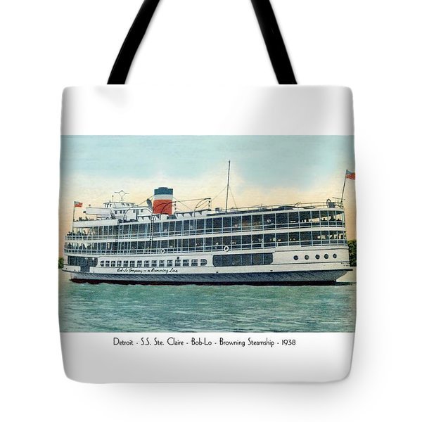 Detroit - Ss Sainte Claire - Boblo - Browning Steamship - 1938 Tote Bag