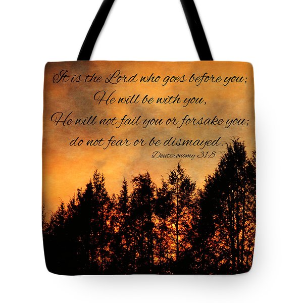 Deuteronomy The Lord Goes Before You Tote Bag