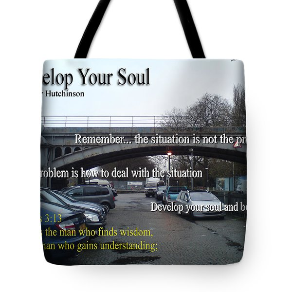 Develop Your Soul Tote Bag