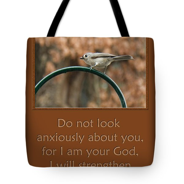 Do Not Look Anxiously About You Tote Bag