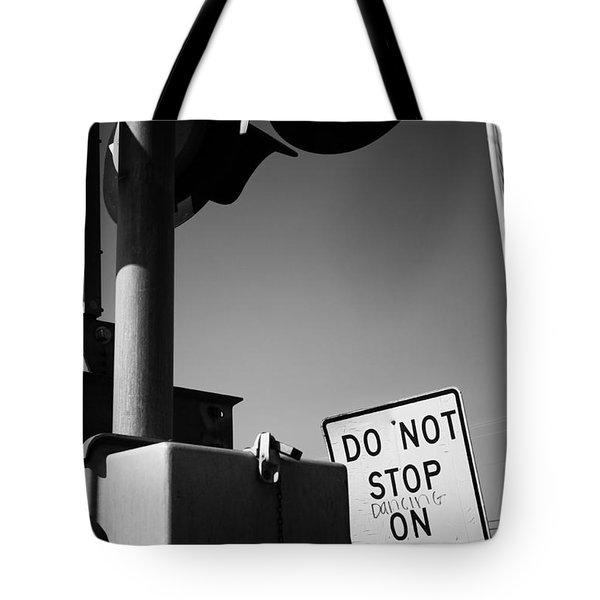 Do Not Stop Dancing On Tracks Tote Bag by Jason Politte