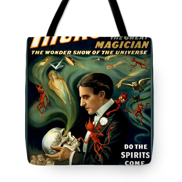 Do The Spirits Come Back Tote Bag