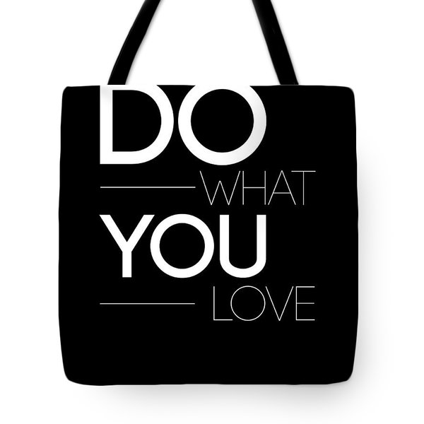 Do What You Love Poster 1 Tote Bag
