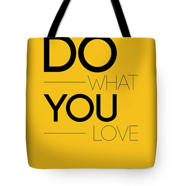 Do What You Love Poster 2 Tote Bag