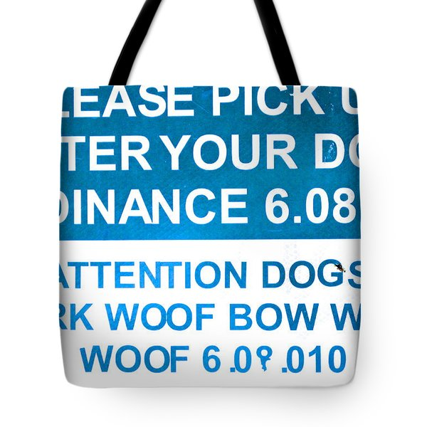 Dog Ordinance Tote Bag by Jeff Gater