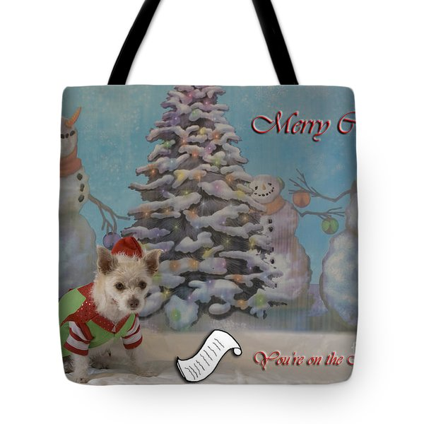 Tote Bag featuring the photograph Doggy Elf Nice List by Photography by Laura Lee
