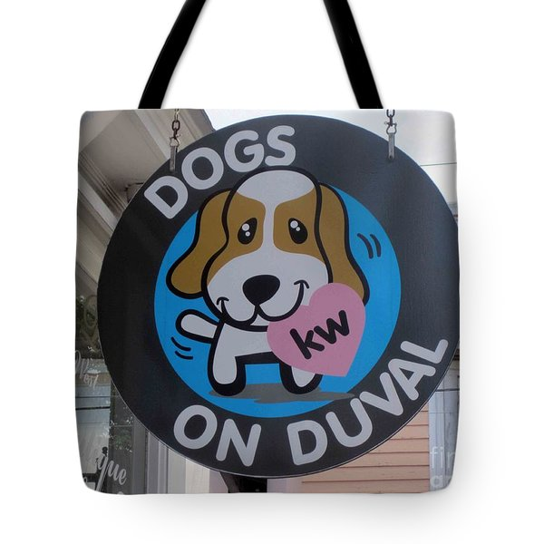 Tote Bag featuring the photograph Dogs On Duval by Fiona Kennard