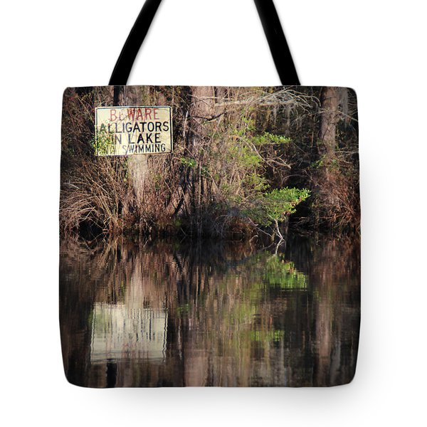 Don't Feed The Alligators Tote Bag