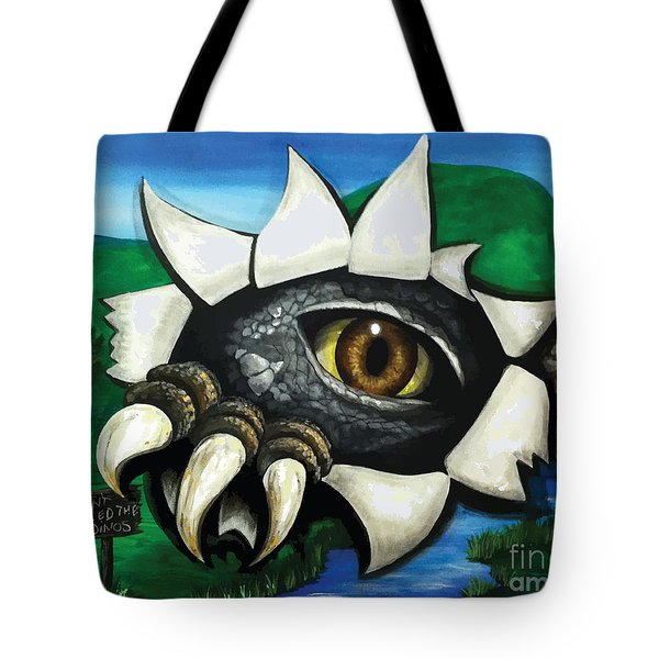 Don't Feed The Dinosaur Tote Bag