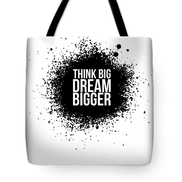 Dream Bigger Poster White Tote Bag