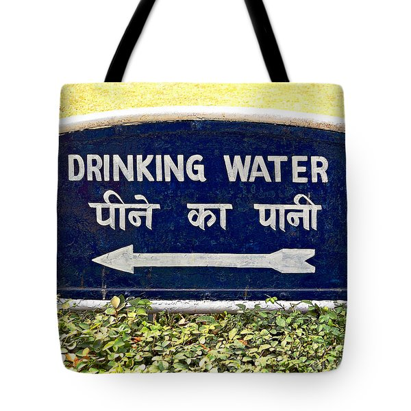Drinking Water Sign Tote Bag by Ethna Gillespie