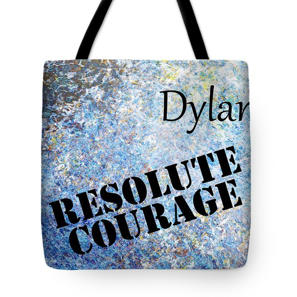 Dylan - Resolute Courage Tote Bag by Christopher Gaston