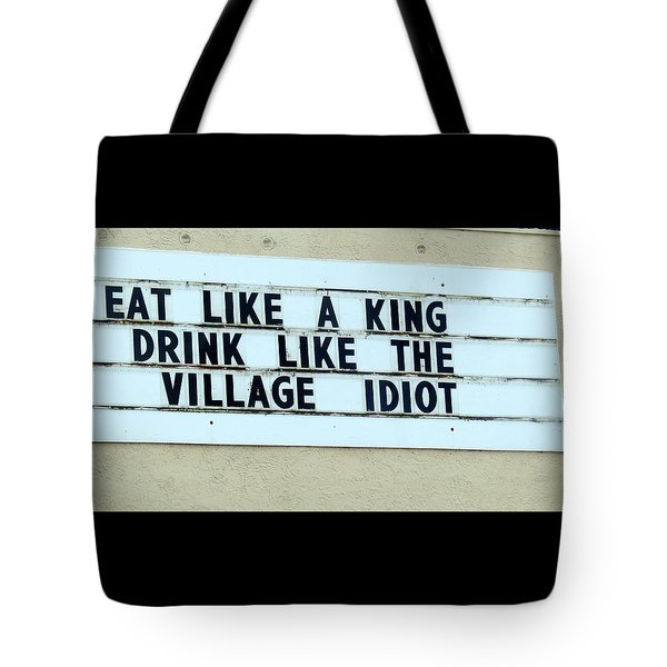 Tote Bag featuring the photograph Eating Drinking Sign Humor by Kay Novy