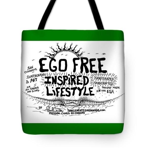 Ego Free Inspired Lifestyle Tote Bag