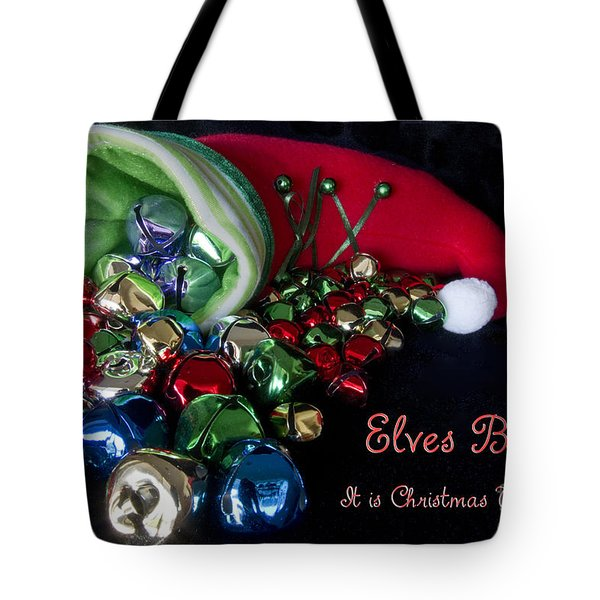 Tote Bag featuring the photograph Elves Bells by Photography by Laura Lee