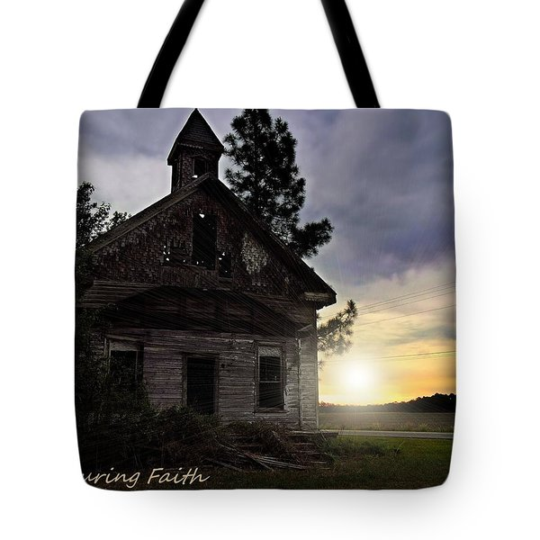 Tote Bag featuring the photograph Enduring Faith by Laura Ragland