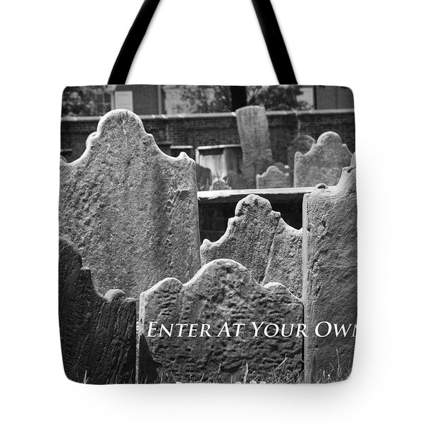 Tote Bag featuring the photograph Enter At Your Own Risk by Patrice Zinck