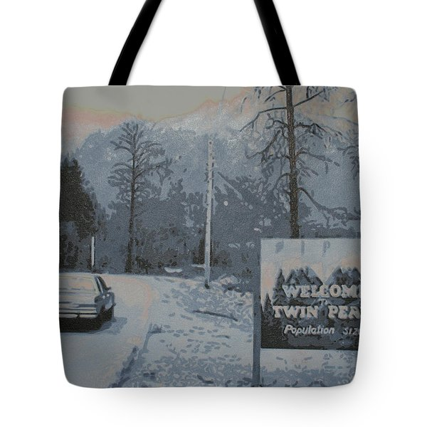Tote Bag featuring the painting Entering The Town Of Twin Peaks 5 Miles South Of The Canadian Border by Luis Ludzska