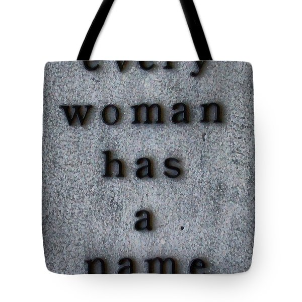 Every Woman Has A Name Excerpt Tote Bag
