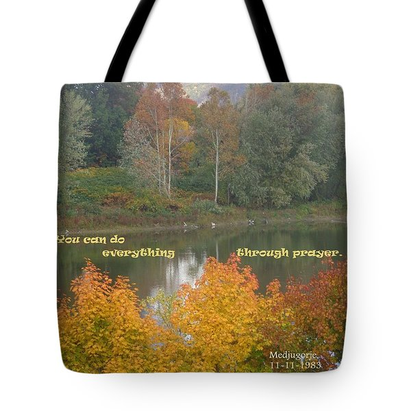 Everything With Prayer Tote Bag by Christina Verdgeline
