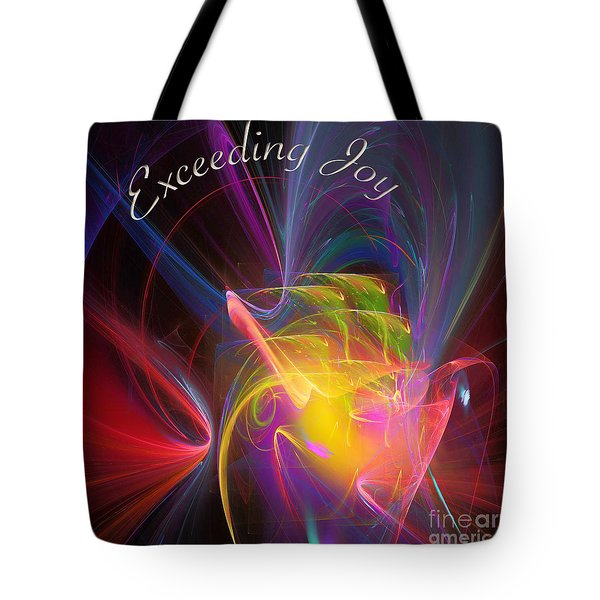 Tote Bag featuring the digital art Exceeding Joy by Margie Chapman
