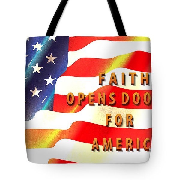 Faith And America Tote Bag by Beverly Guilliams